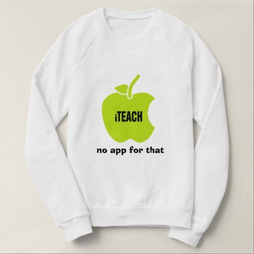 """iTeach . No app for that "". Teaching Quote 