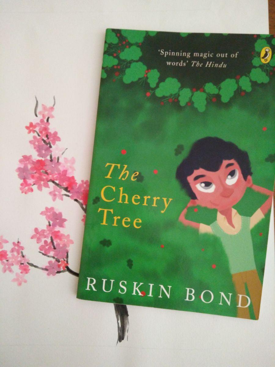 The Cherry Tree By Ruskin Bond Ruskin Bond Cherry Tree Tree Story