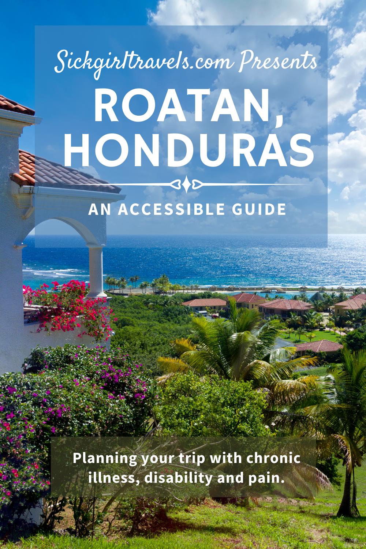 Accessible Roatan Honduras In 2020 North America Travel Destinations Honduras Travel South America Travel
