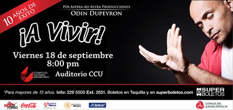 """No te pierdas la ocasión de conocer Odin Dupeyron en el exitoso monólogo """"A Vivir"""" el 18 de Septiembre a las 8.00 pm en el CCU. Estén pendientes vamos a tener boletos gratis!!"""