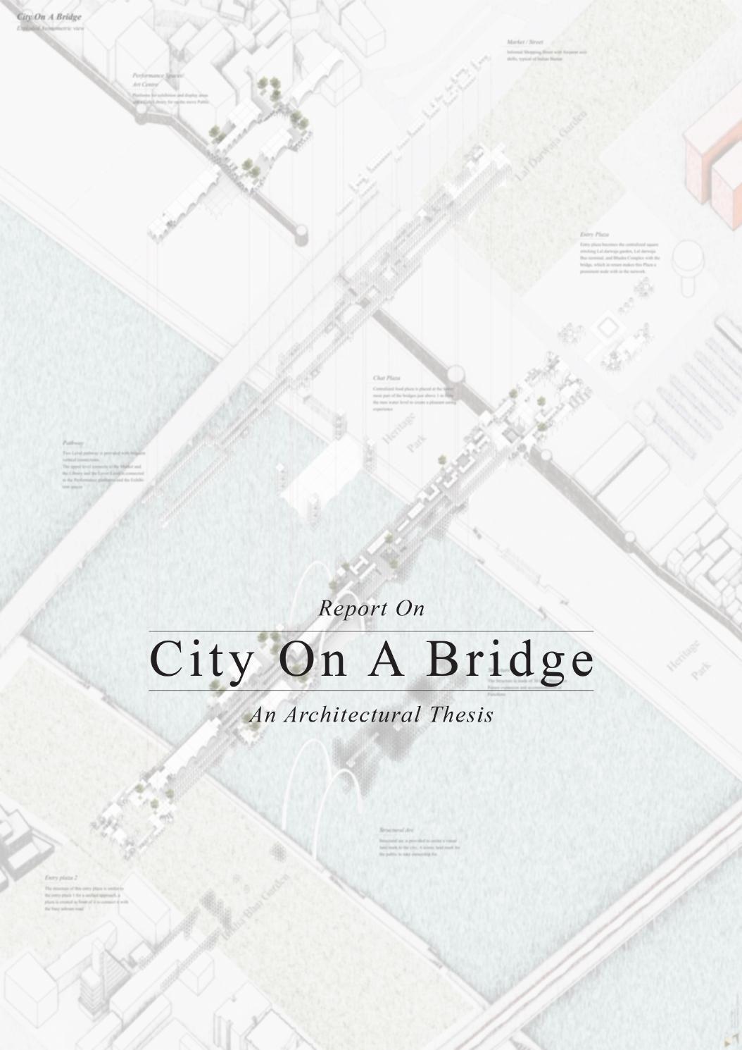 City On A Bridge Thesi Report Architectural Architecture Illustration Interior Dissertation Topics