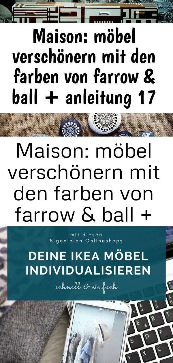 Maison: möbel verschönern mit den farben von farrow & ball + anleitung 17 2 #steinebemalenanleitung