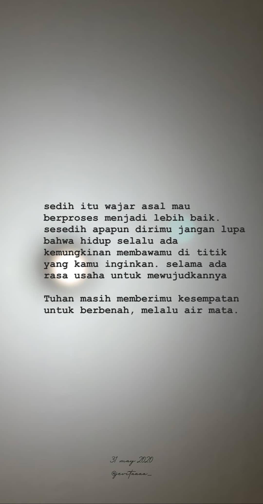 Pin Oleh Alda Anggraenii Di Text Quotes Kutipan Terbaik Kutipan Motivasi Motivasi