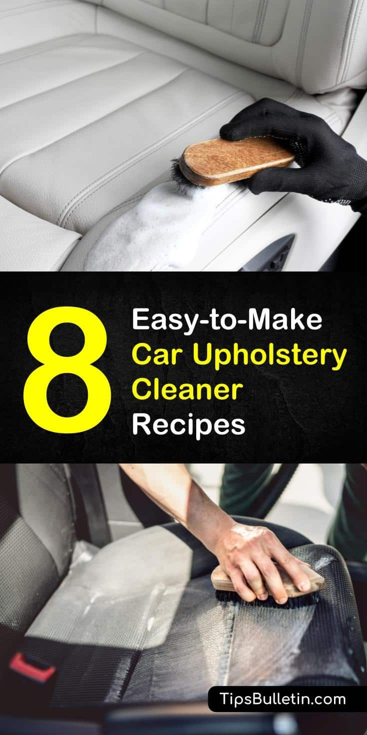 8 Easy-to-Make Car Upholstery Cleaner Recipes #cleaningcars