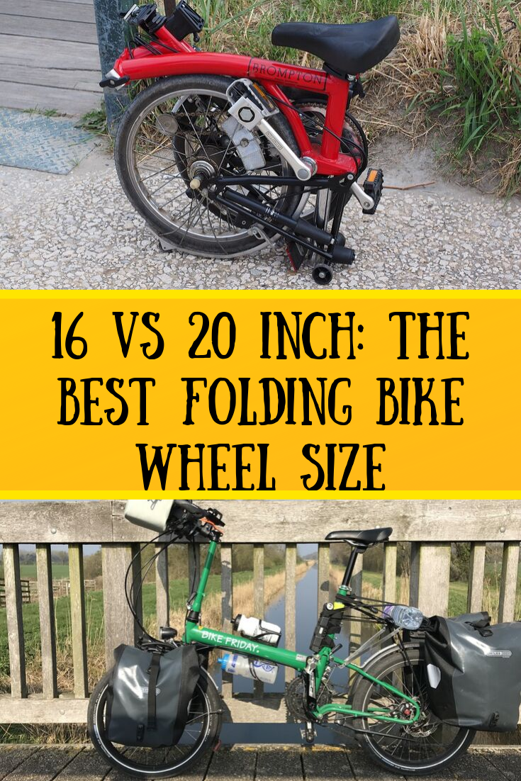 16 Vs 20 Inch The Best Folding Bike Wheel Size Bike Wheel