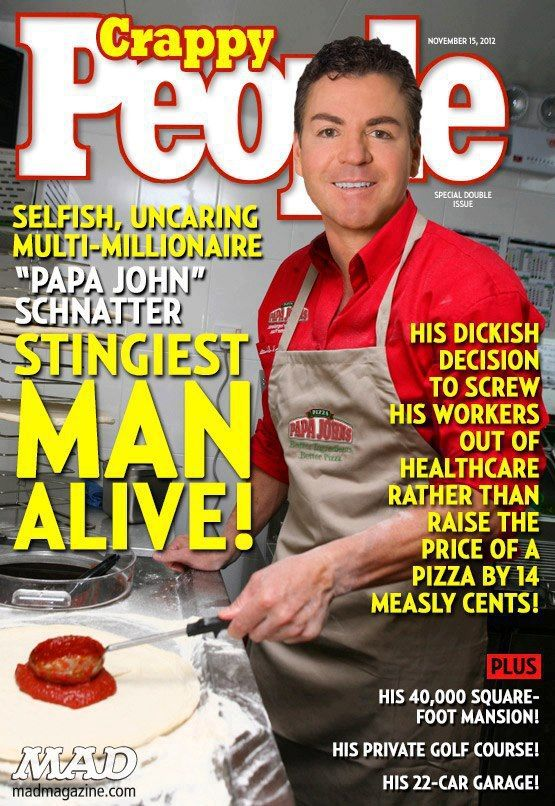 Papa John Schnatter on the cover of Crappy People Magazine