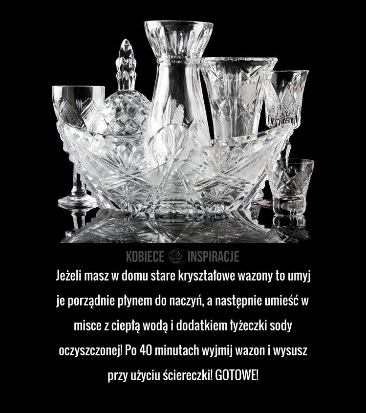 JAK CZYŚCIĆ kryształowe wazony?