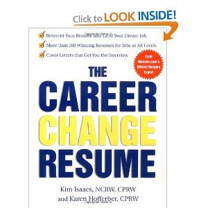 The Career Change Resume  By Karen Hofferber Click The Picture