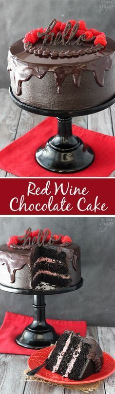 Red Wine Chocolate Cake Red Wine Chocolate Cake - with red wine in the cake and chocolate ganache! The raspberry filling is the perfect compliment! Such a moist cake! LOVE!