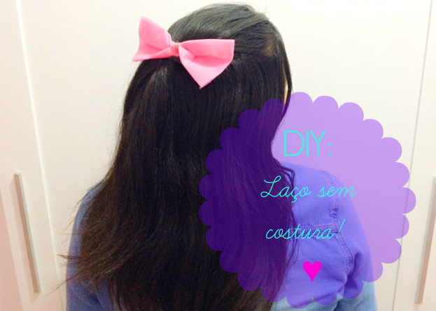 LAÇO SEM COSTURA - SUPER FÁCIL!  PASSO A PASSO.  http://www.tamiresdemoraes.com/2015/07/diy-laco-para-cabelo-sem-costura.html