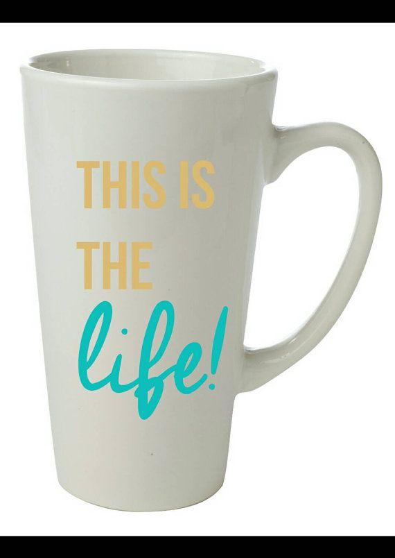 992e12a4d45 This is the life Tall Coffee Mug birthday by DesignsInHeels   Disney ...