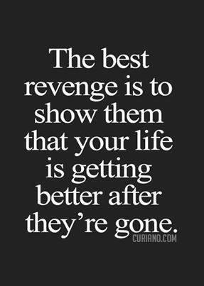 Best Revenge Quotes The best revenge #quotes | Quote of the Day | Quotes, Life Quotes  Best Revenge Quotes
