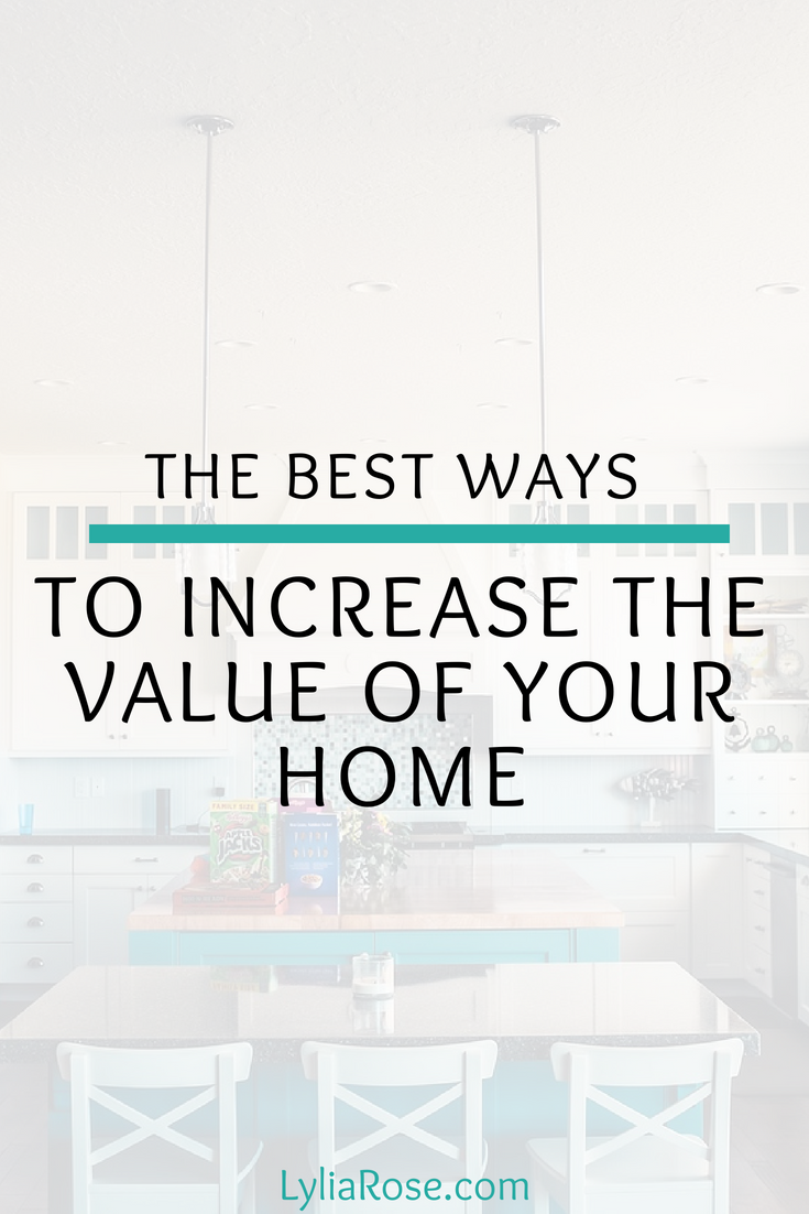 The Best Ways To Increase Value Of Your Home Realestate Inghomes Movinghome Movinghouse Makemoney Investment Moneyblog Moneybloggers Blog