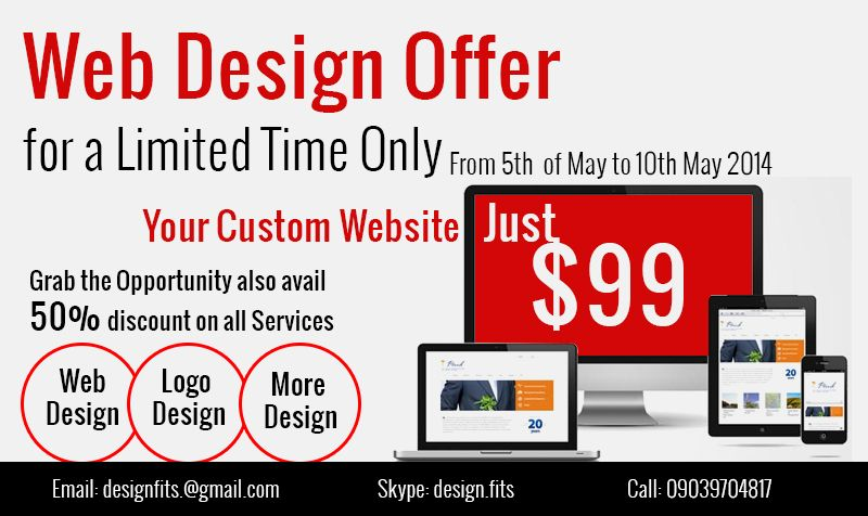 Web Design Offer for a Limited Time Only for From 5th to 10th May 2014 Your Custom Website Just $99 http://designfits.com/portfolio  #webdesignoffer
