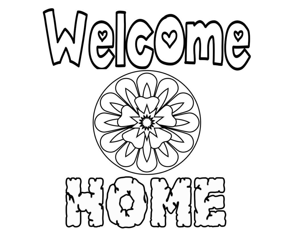 Free Printable Welcome Home Coloring Pages Coloring Pages Quote Coloring Pages Coloring Pages Inspirational