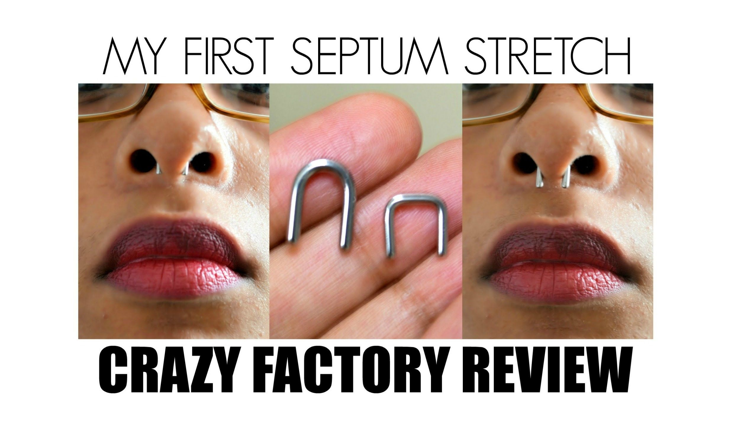 Healed up nose piercing  My First Septum Stretch and Crazy Factory Review  Piercings and