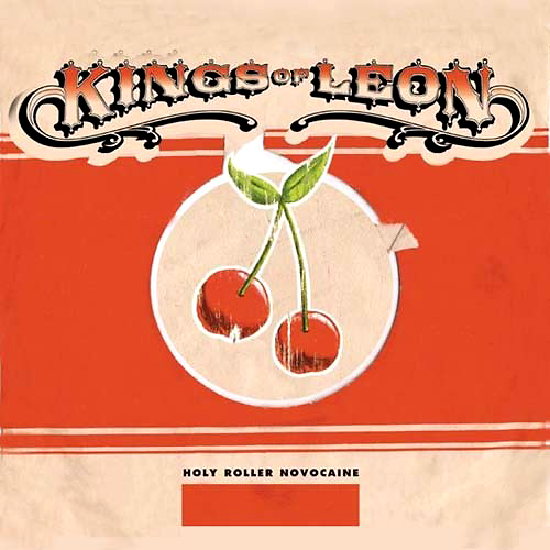 Kings Of Leon -- Holy Roller Novacaine EP cover (2003)