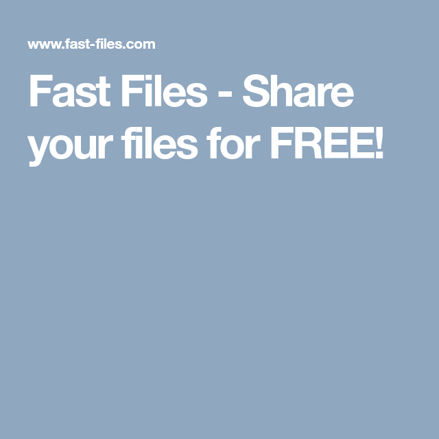 Fast Files Share your files for FREE! App development