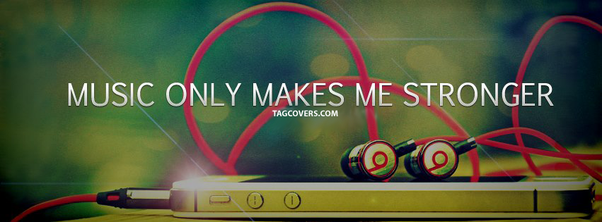 Music Facebook Cover Quotes And Sayings Quotesgram Cover Pics For Facebook Facebook Cover Quotes Cover Quotes