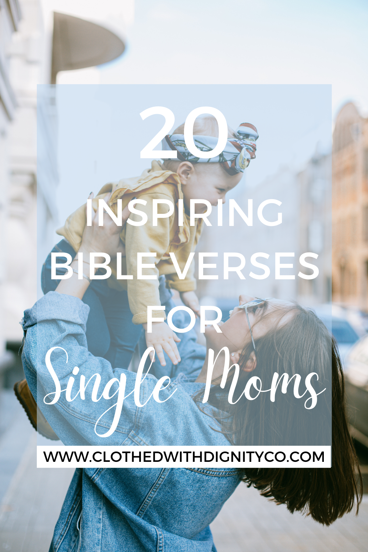 20 Inspiring Bible Verses For Single Moms