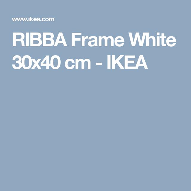 RIBBA Frame White 30x40 cm - IKEA | Wish list for Baby | Pinterest ...