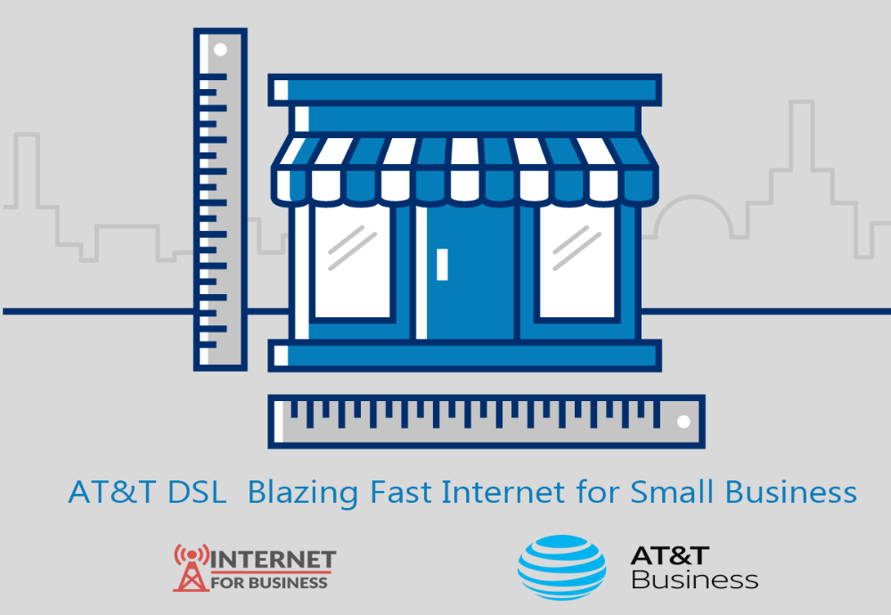 AT&T DSL Blazing Fast for Small Business in 2020