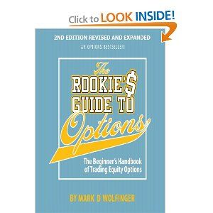 mark d wolfinger the rookie s guide to options the beginner s rh pinterest com the rookie's guide to options pdf the rookies guide to options torrent