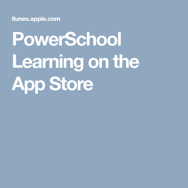 PowerSchool Learning on the App Store App, Educational