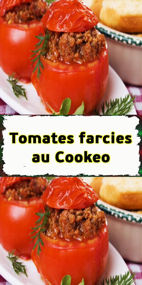 Tomates farcies au Cookeo en 2020   Recette tomates ...