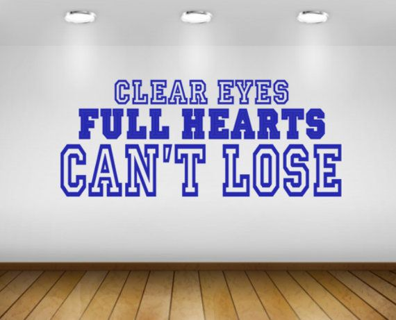 Clear eyes full hearts cant lose football friday night lights quote