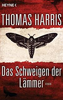Das Schweigen Der Lammer Roman Hannibal Lecter 3 Hannibal Lecter