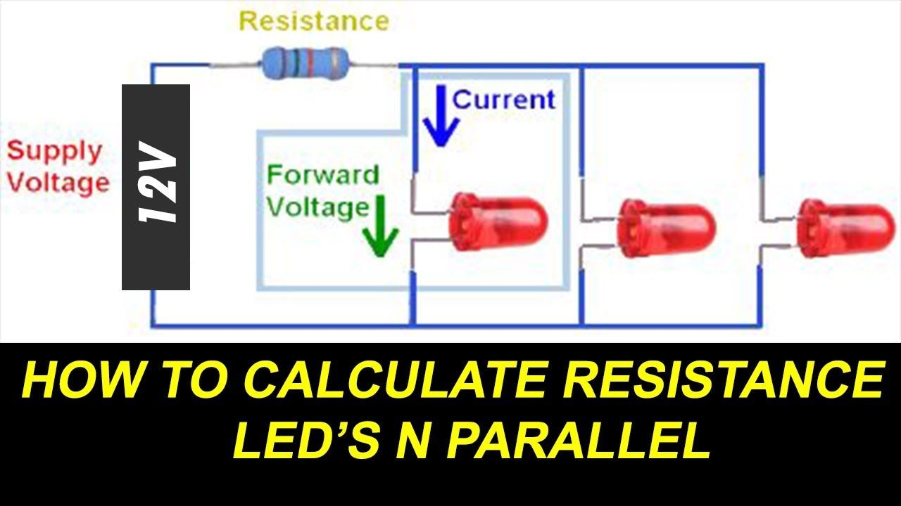 how to connect leds in parallel and calculate led resistance for paralle  [ 1280 x 720 Pixel ]