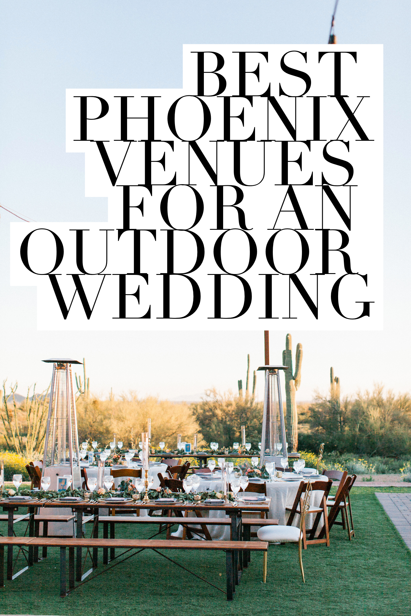 The Best Phoenix Wedding Venues for a Outdoor