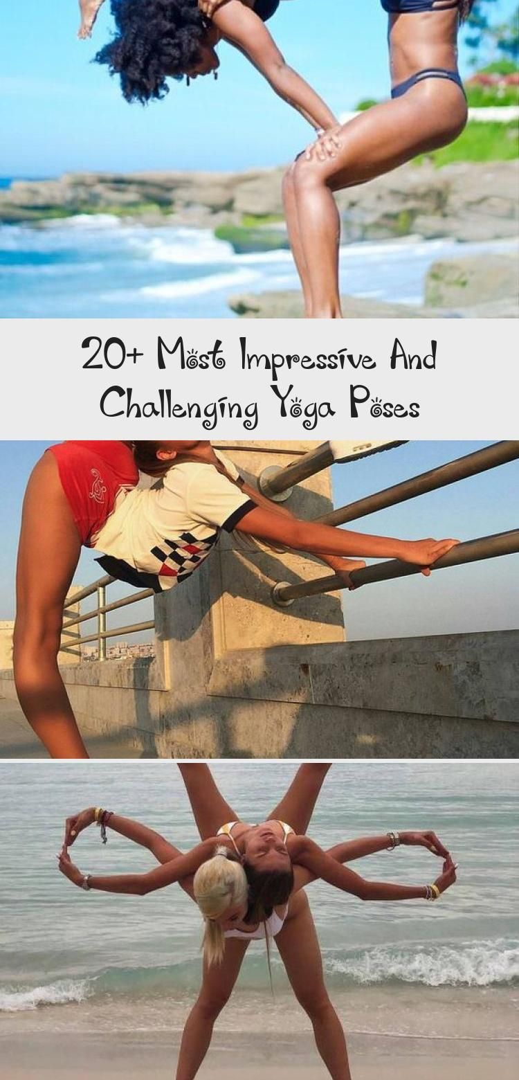 20  Most Impressive and Challenging Yoga Poses #YogaFitness #Asana #AcroYoga #YogaPoses #PartnerYoga...