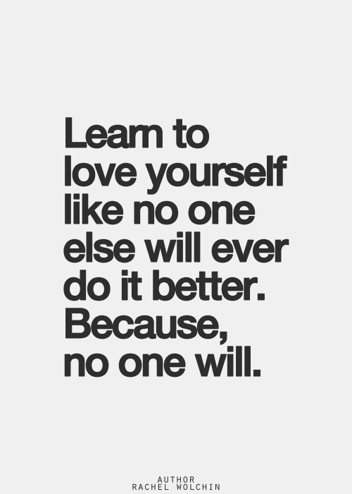 Learn To Love Yourself Inspiring Illustration Quotes