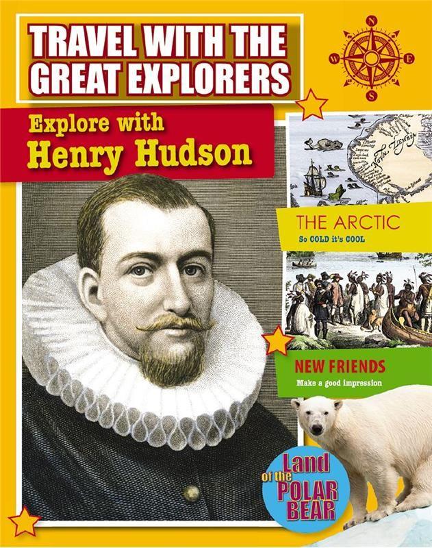 Explore with Henry Hudson - PB | Henry hudson, Hudson ...