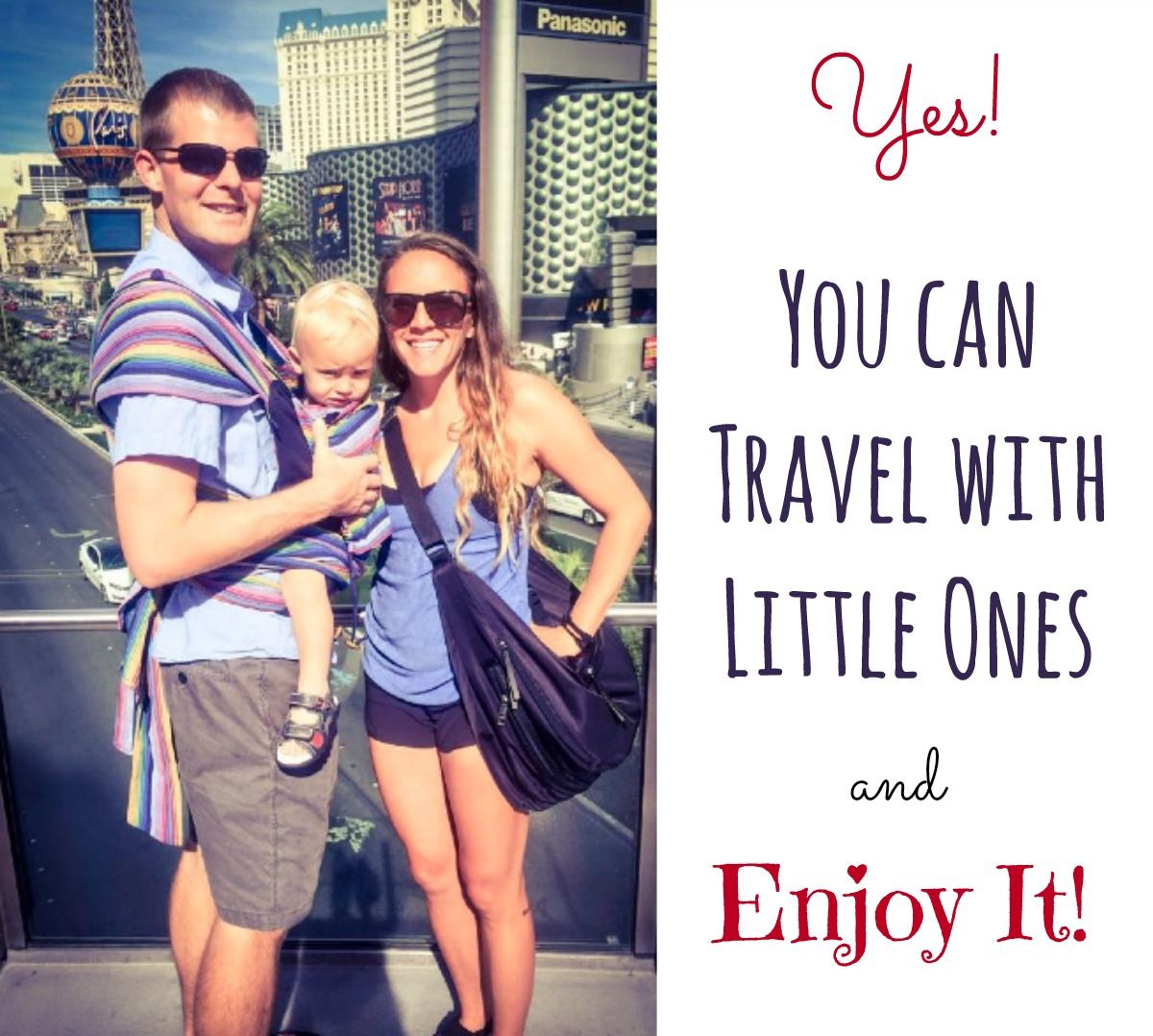 Reviews, Chews & How-Tos: How to Travel with a Baby or Toddler and Enjoy It