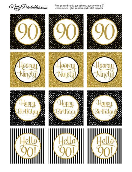 These Printable 90th Birthday Cupcake Toppers Will Make Your Celebration Extra Special With Their Black And Gold Glitter Faux Bling You Can Also