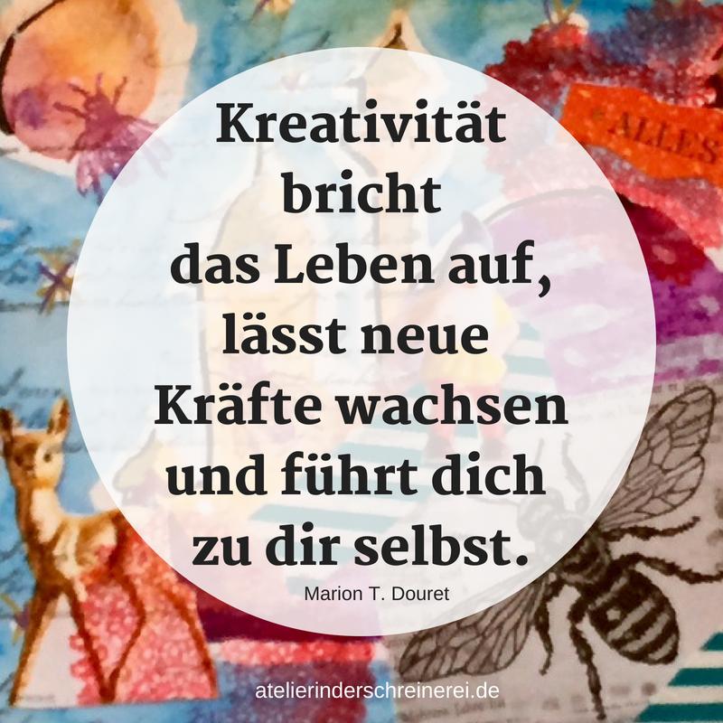 Kreativität öffnet Räume Sprüche Zitate Weisheiten