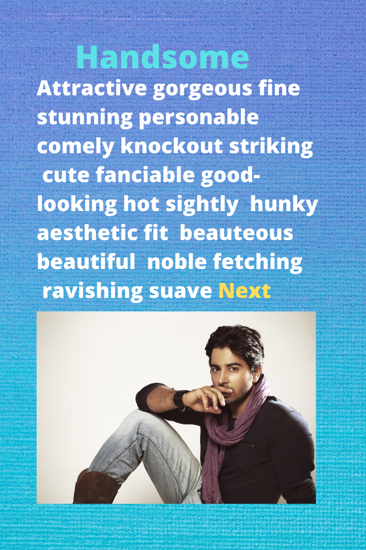 Synonyms For Handsome Another Word For Handsome Synonyms For Awesome English Words