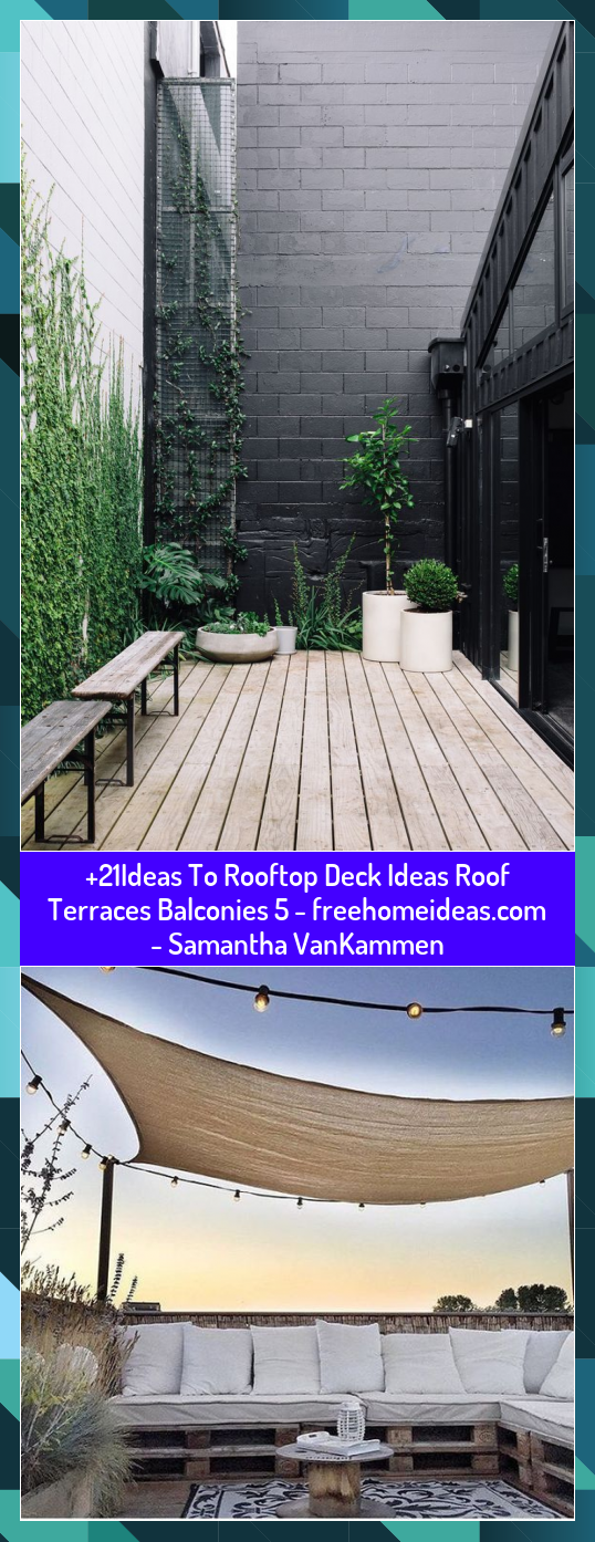 21Ideas To Rooftop Deck Ideas Roof Terraces Balconies 5   Samantha VanKammen
