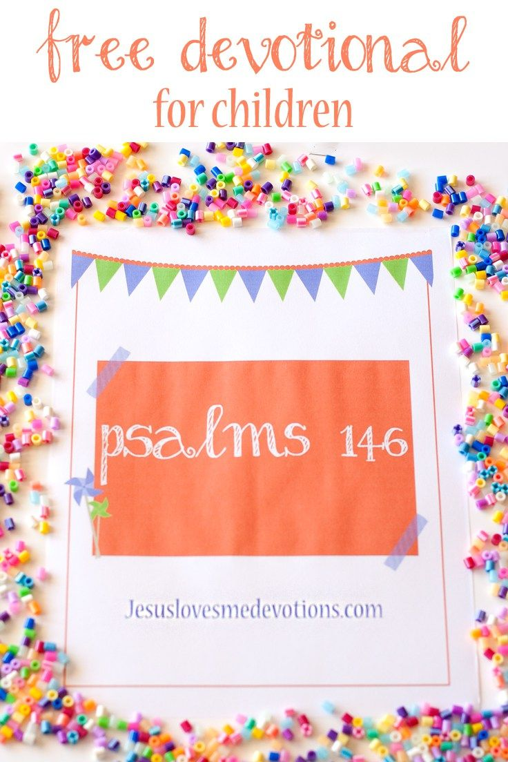 free devotional for children on psalms 146 bible for kids