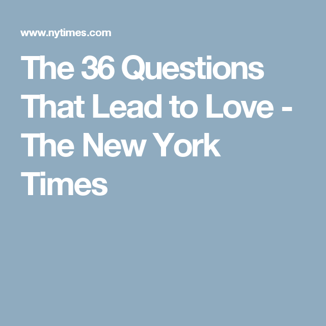 New york times 36 questions