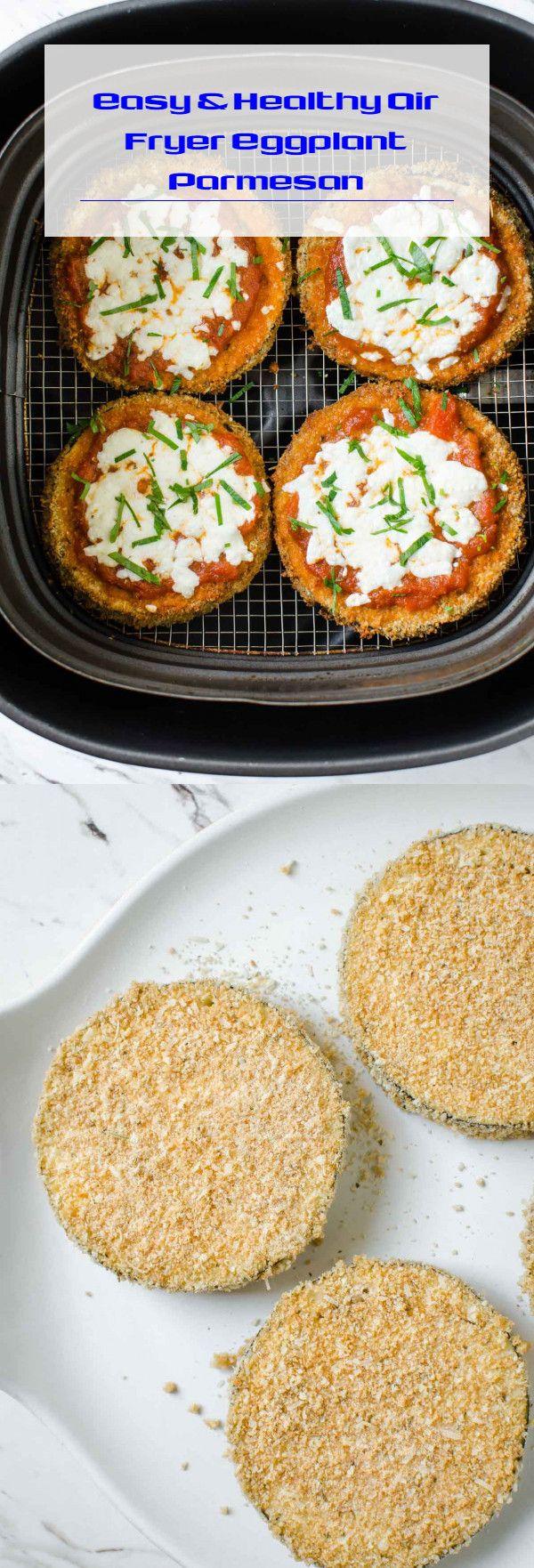 Easy & Healthy Air Fryer Eggplant Parmesan Air fryer