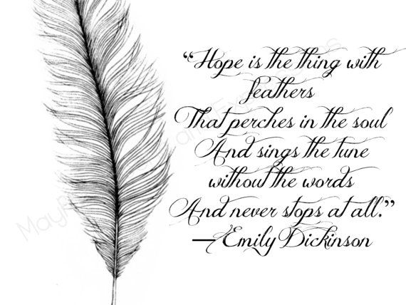 Extract From Emily Dickinson S Poem Hope Hope Is The Thing
