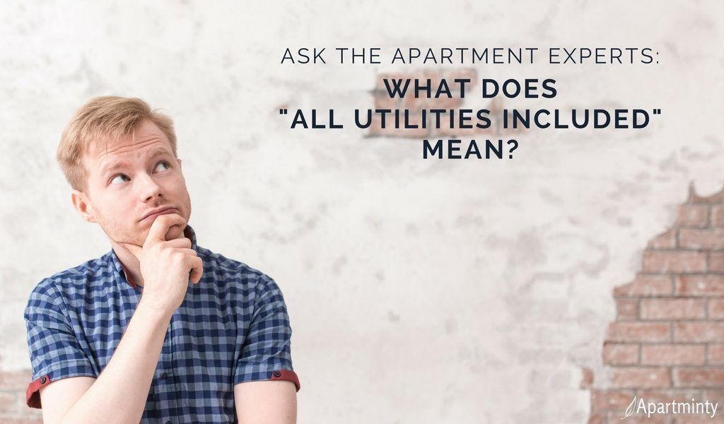 Ask The Apartment Experts What Does All Utilities Included Mean Apartminty Tax Credits Being A Landlord Apartment