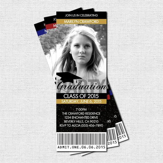 Graduation party ticket invitations or announcement class of 2015 graduation party ticket invitations or announcement class of 2015 print your own personalized filmwisefo