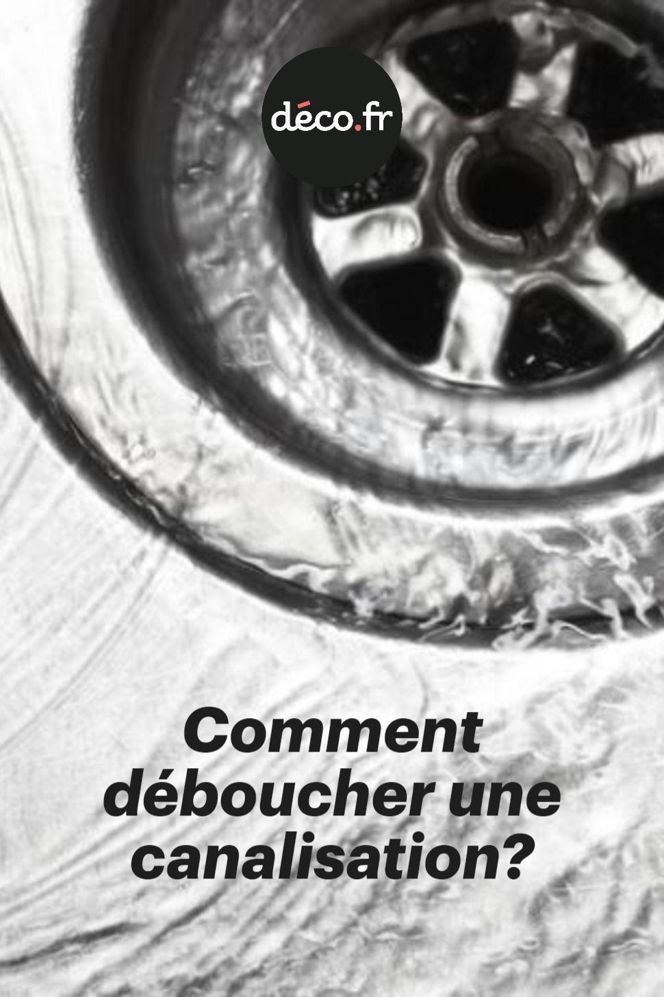 Comment Deboucher Une Canalisation En 2020 Avec Images Deboucher Canalisation Comment Deboucher Une Canalisation