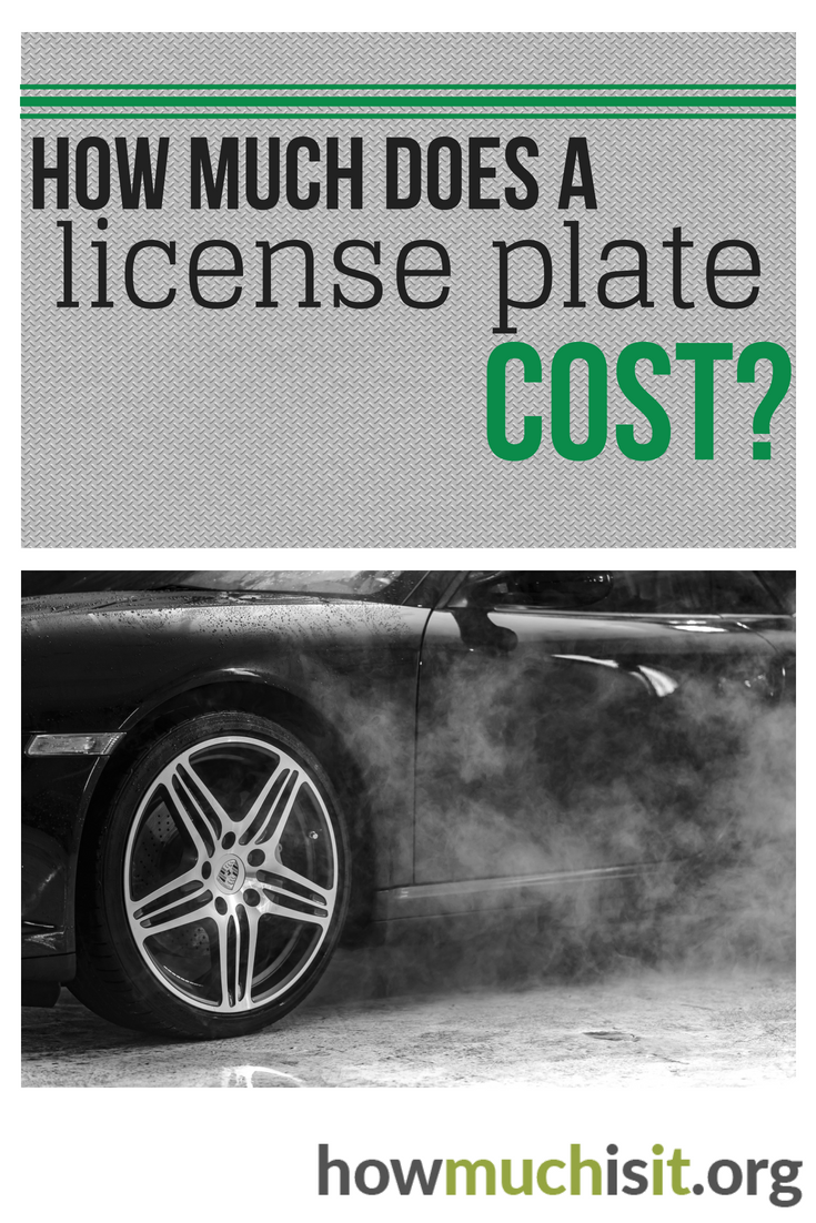 How Much Does A License Plate Cost License Plate Plates Cost