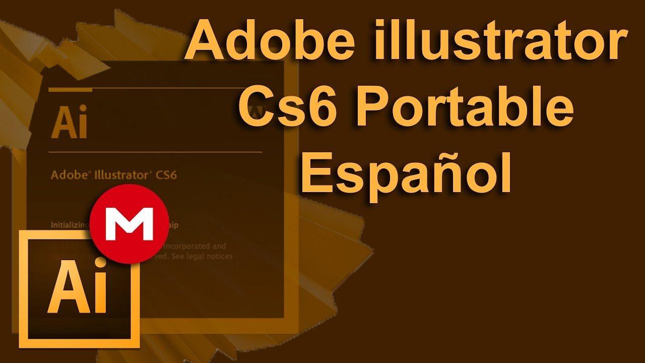 Adobe Illustrator Cs6 Portable Adobe Illustrator Cs6 Illustrator Cs6 Adobe Illustrator